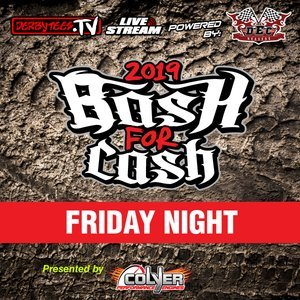 2019 Bash For Cash - Day 1