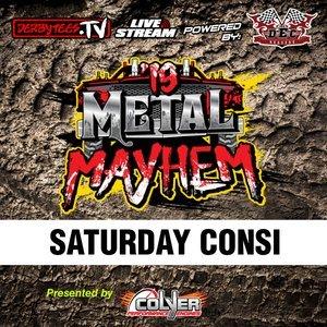 2019 Metal Mayhem - Saturday Consi