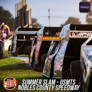 Summer Slam! USMTS + Weekly USRA Racing | Nobles County Speedway
