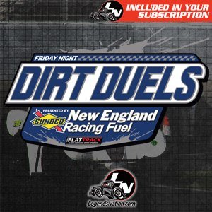 Friday Night Dirt Duels presented by New England Racing Fuel