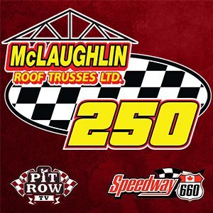 660 SpeedWeekend Day 2 - McLaughlin Roof Trusses 250 - Preliminary Events