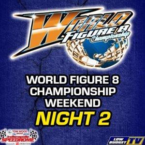 2019 World Championship 3 Hour Figure 8 Endurance Race Night 2