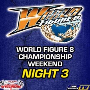 2019 World Championship 3 Hour Figure 8 Endurance Race Night 3