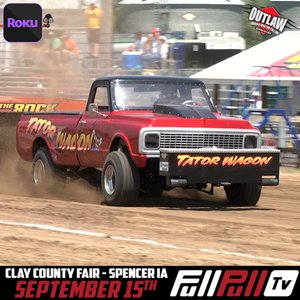 Outlaw Truck & Tractor Pulling Championships & Final Pull of 2019 Afternoon Session