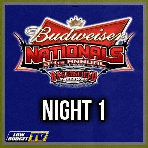 Bakersfield Speedway 34th Budweiser Nationals Night 1