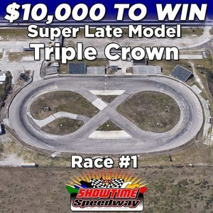 Super Late Model Triple Crown | Showtime Speedway Night #1