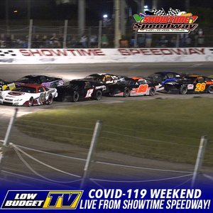 Showtime Speedway Covid 119 Weekend Night 1