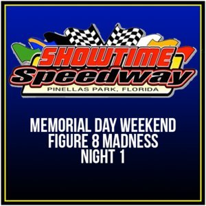 Memorial Day Weekend Figure 8 Madness Night 1