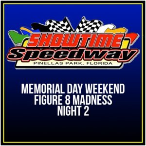 Memorial Day Weekend Figure 8 Madness Night 2