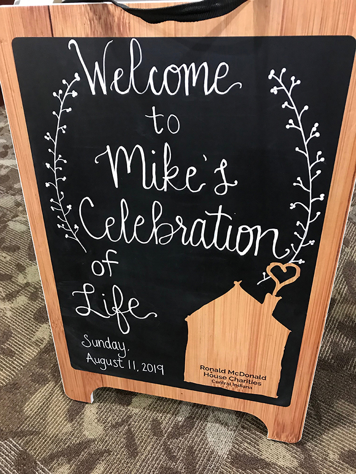 "Sign - ""Welcome to Mike's Celebration of Life"""