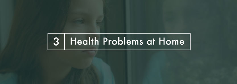 Health Problems at Home