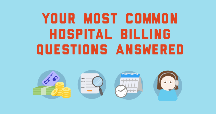 blog-your-most-common-hospital-billing-questions-answered-09282015