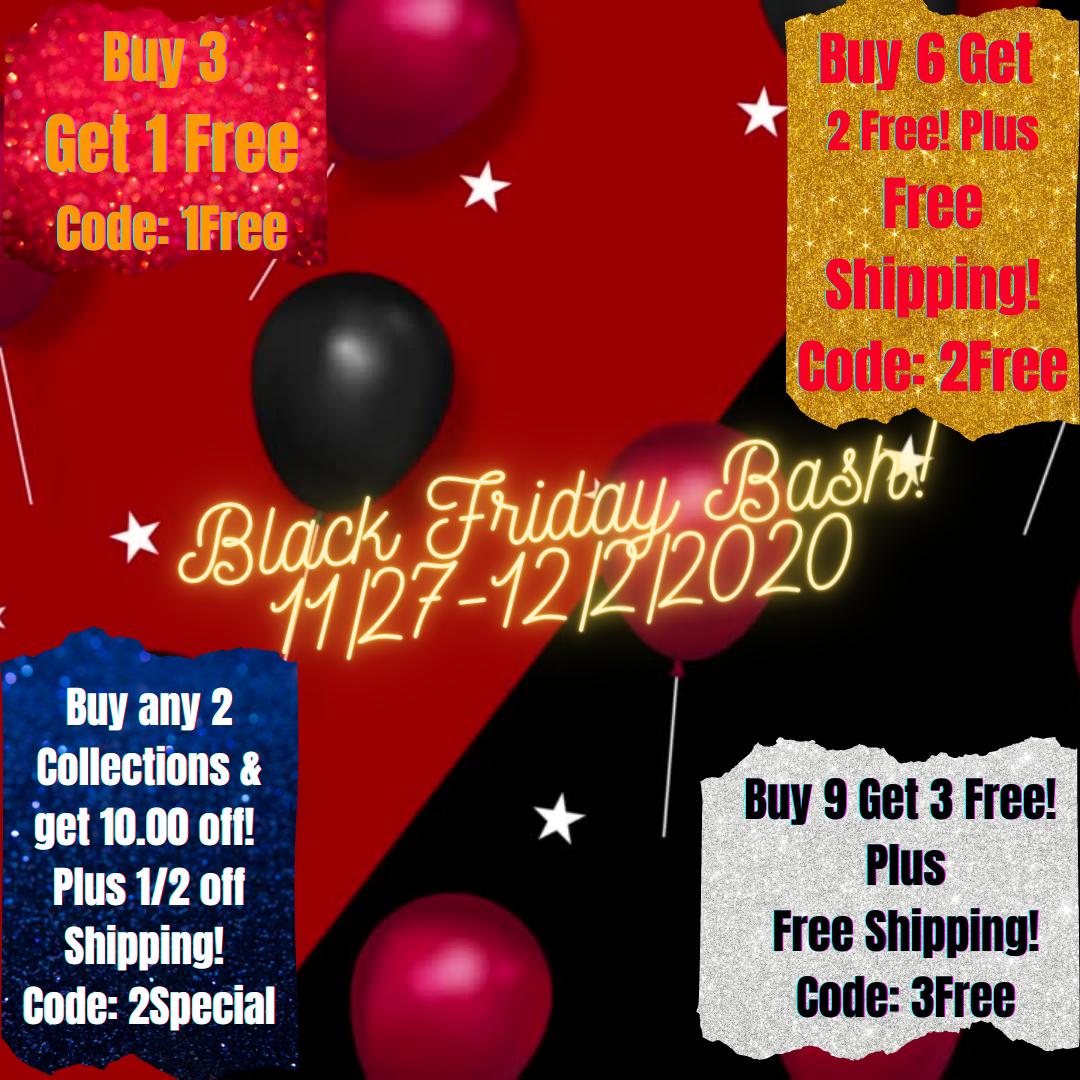 Black Friday Bash! Live @ 5pm pst