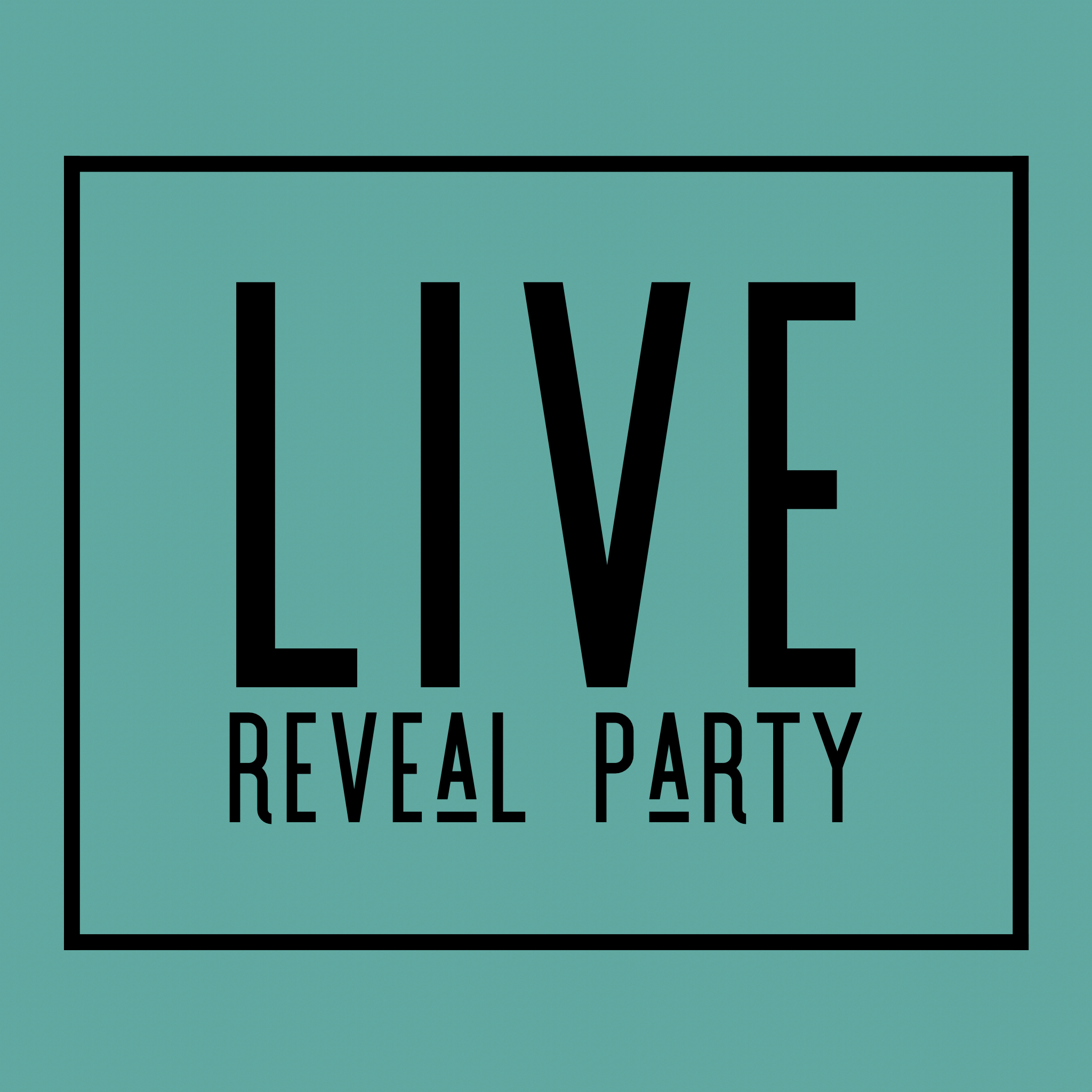 Tuesday Night LIVE Reveal Party