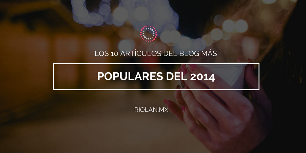 artículos más populares de marketing digital de riolan