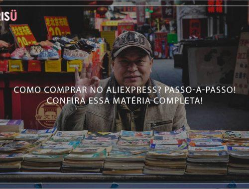 Como comprar no Aliexpress?
