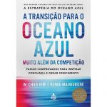 Melhores Livros de 2018 - A transição para o oceano azul