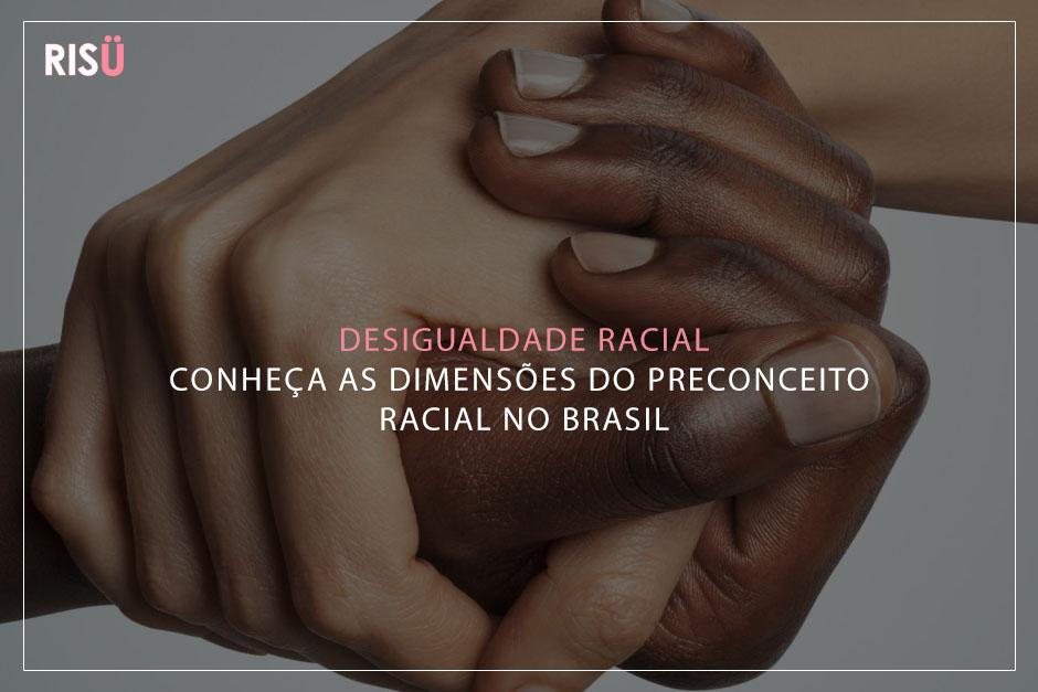 Desigualdade Racial