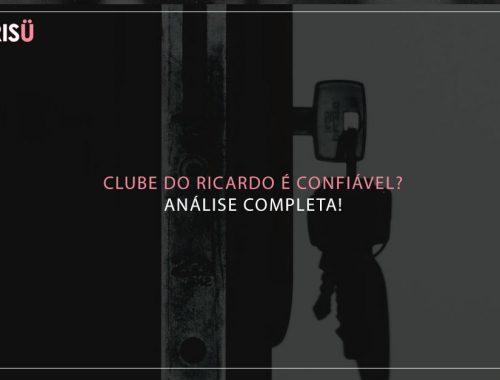 Clube do Ricardo é confiável