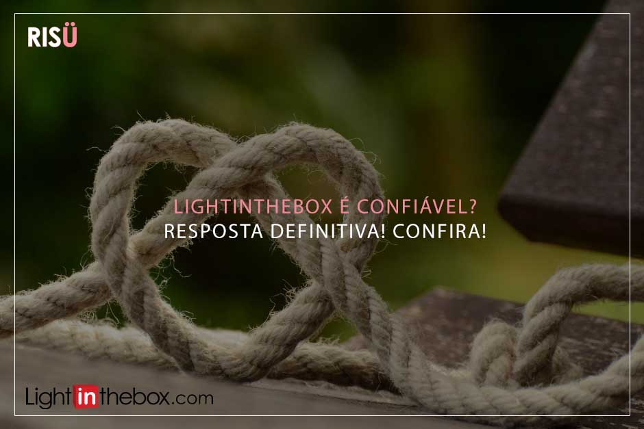 Lightinthebox é confiavel?
