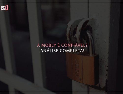 Mobly é confiavel?