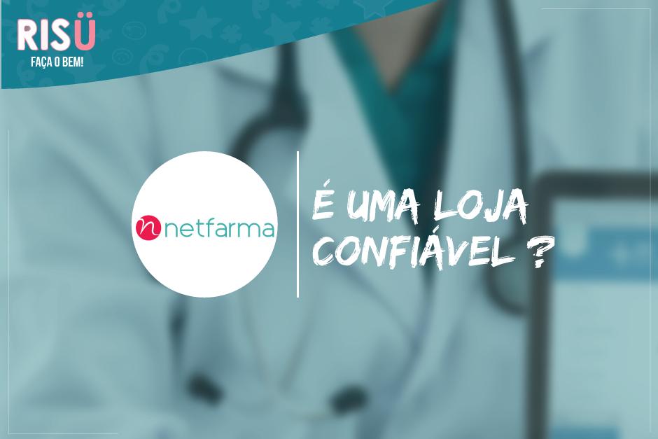 8a7c334dd5 Netfarma é confiável  Análise completa e definitiva! - Blog Risü