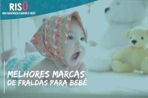 Melhores marcas de frauda para bebê