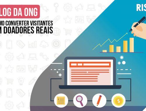Como converter visitantes do Blog em doadores reais?