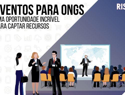 Eventos para ONGs: Uma Oportunidade incrível para captar Recursos