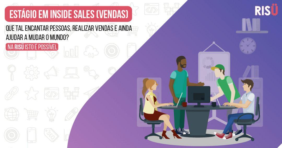 VAGA PARA ESTÁGIO EM INSIDE SALES (VENDAS) – 04/2019