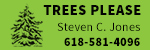 Trees Please 20869 Croxford Rd 618-581-4096