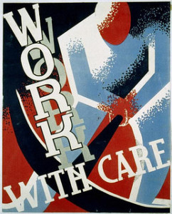 Work With Care. Credit Library of Congress.
