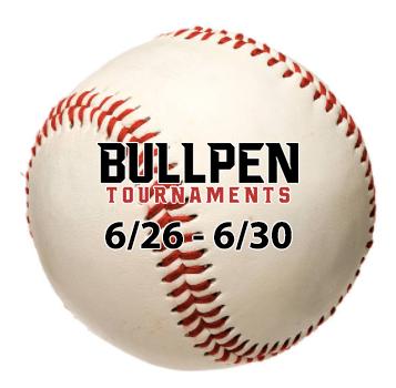 Bullpen Tournaments 6/26/19
