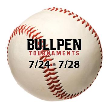 Bullpen Tournaments 7/24/19