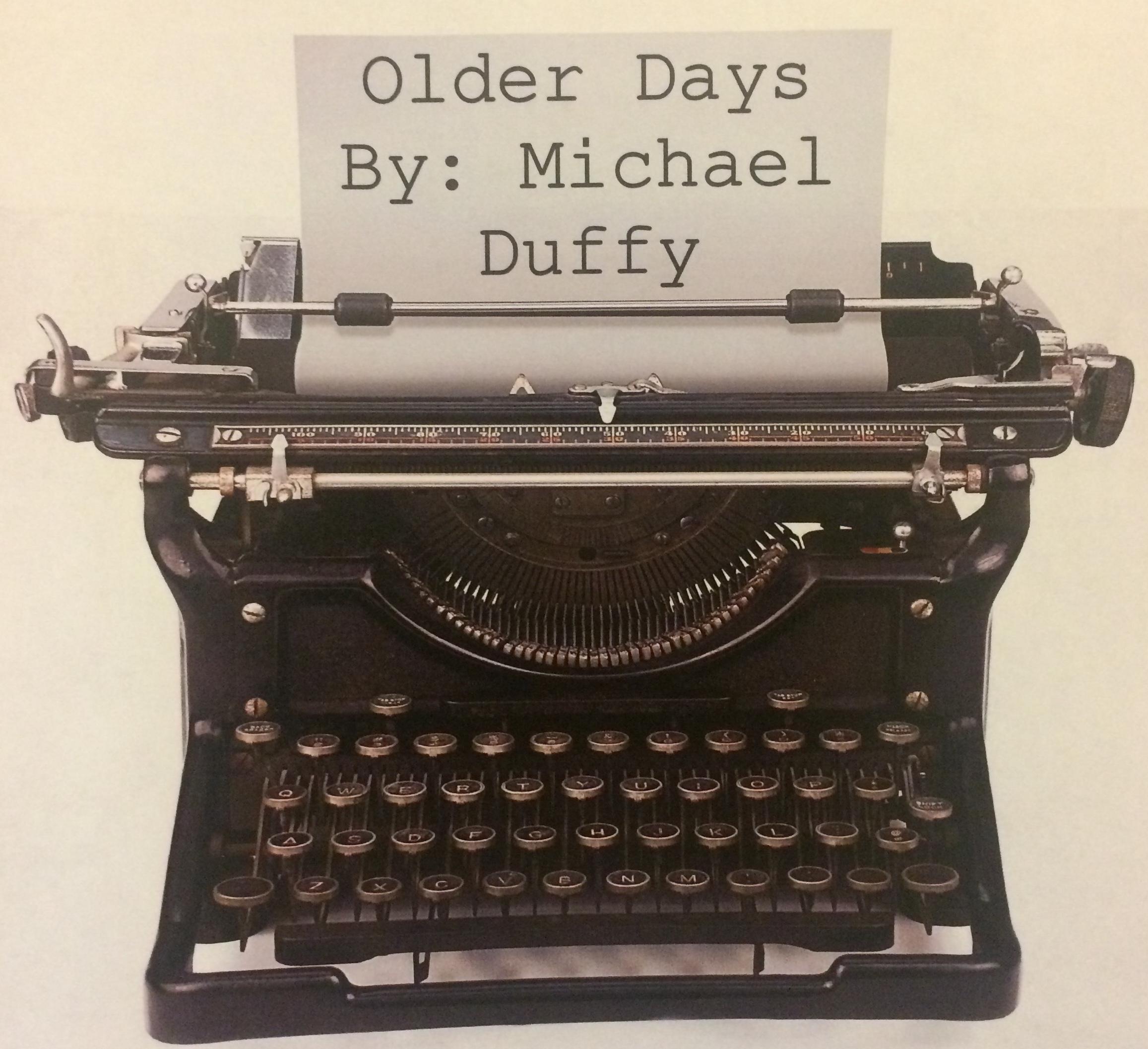Older days
