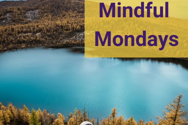 Mindful mondays 3