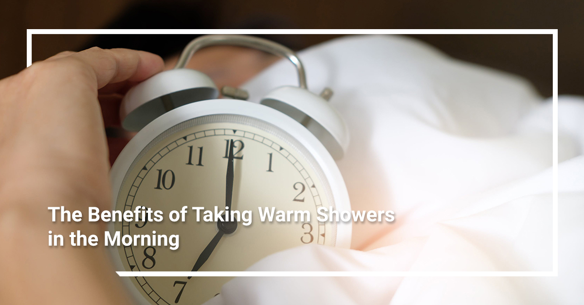 benefits of taking warm showers in the morning