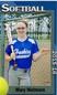 Mary Wetmore Softball Recruiting Profile