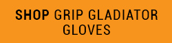 SHop Grip Gladiator Gloves