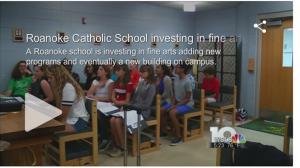 Roanoke Catholic fine arts on WSLS