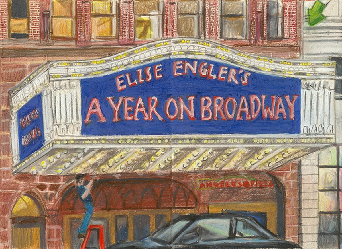 Elise Engler: A Year on Broadway