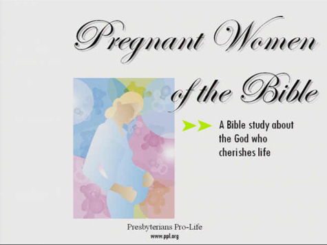 Pregnant Women of the Bible presentation