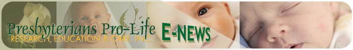 Presbyterians Pro-Life ENEWS banner