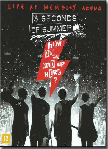 DVD Blu Ray 5 Seconds Of Summer - How Did We End Up Here? Live At Wembley Arena