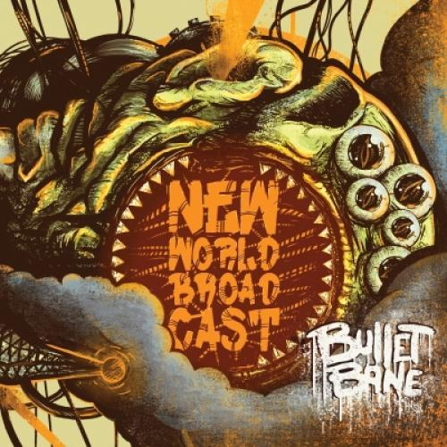 Cd Bullet Bane - New World Broadcast (de Luxe)