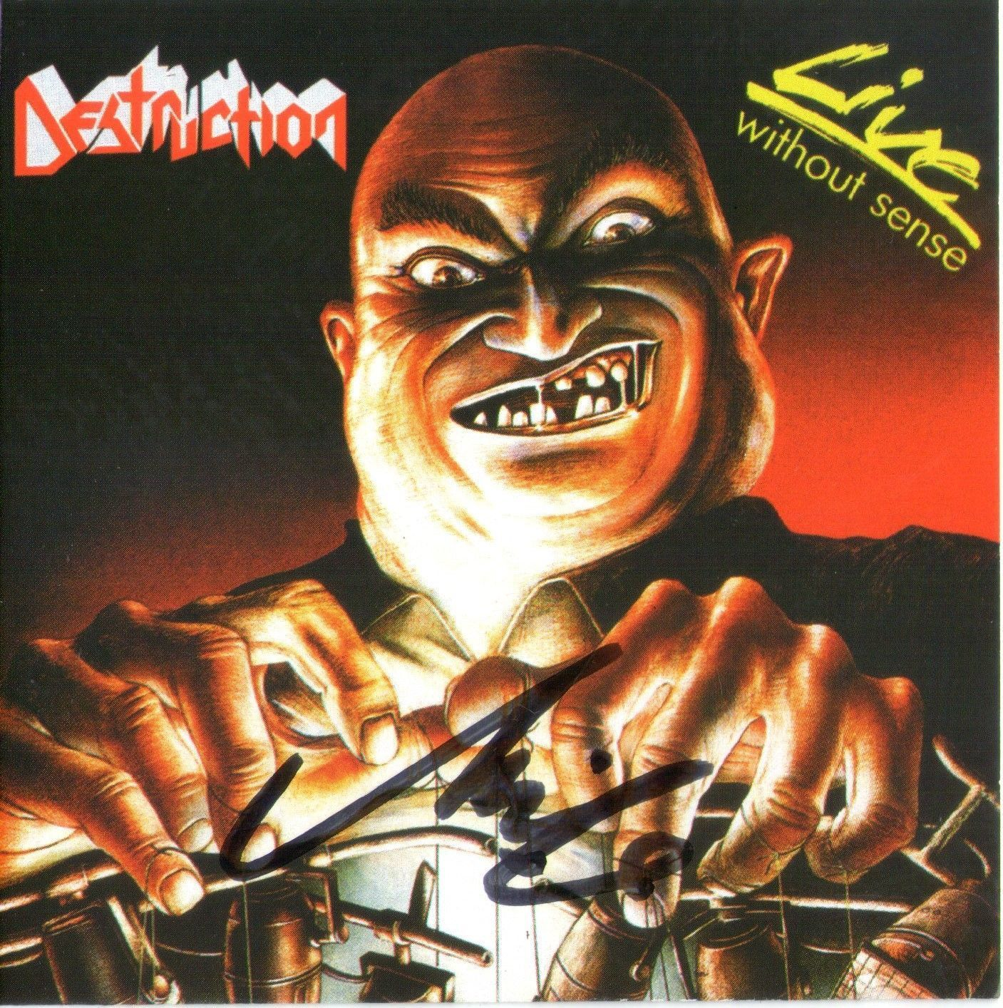 CD – Destruction – Life Without Sense - Autografado