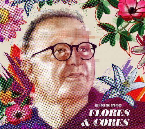 Cd Guilherme Arantes - Flores & Cores