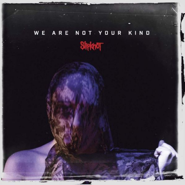 CD Slipknot - We Are Not Your Kind