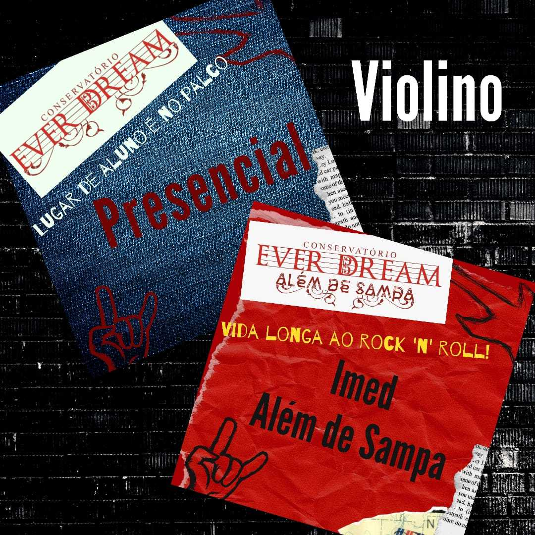 Curso de Violino - Presencial ou On-line com duração 6 meses - Conservatório Ever Dream