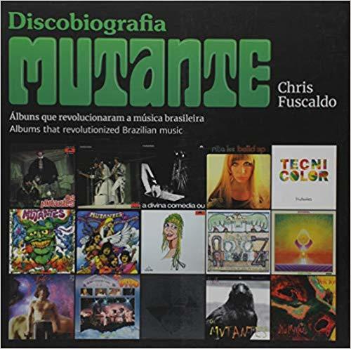 Discobiografia Mutantes - Editora SONORA